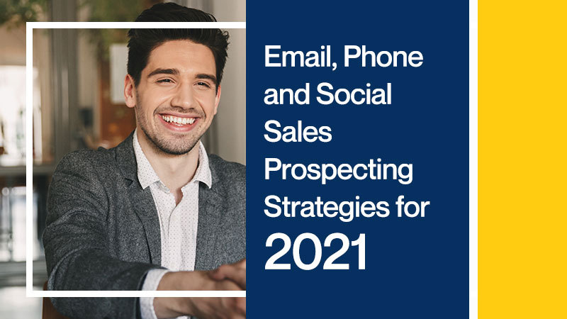 Email-Phone-and-Social-Sales-Prospecting-Strategies-for-2021