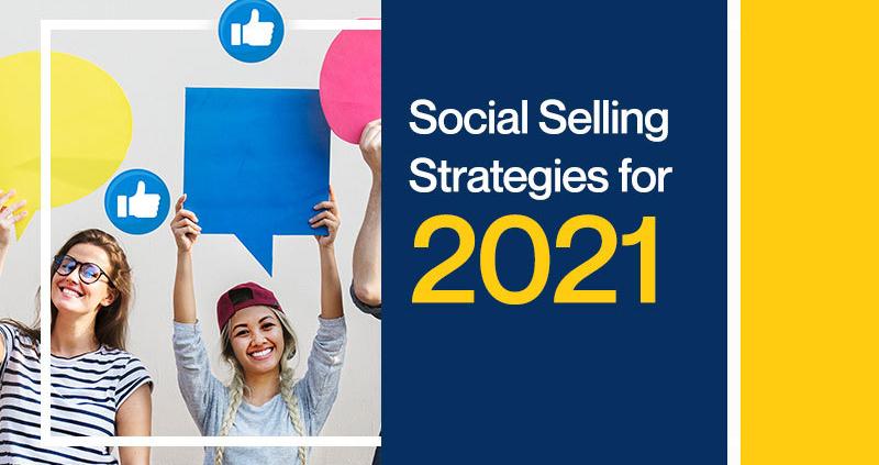 Social-Selling-Strategies-for-2021