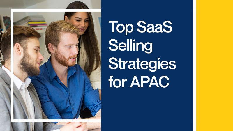 Top-SaaS-Selling-Strategies-for-APAC