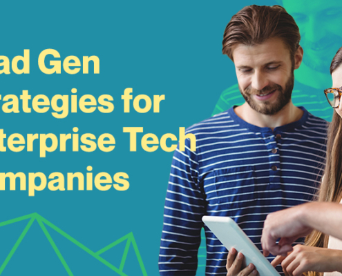 Lead-Gen-Strategies-for-Enterprise-Tech-Companies