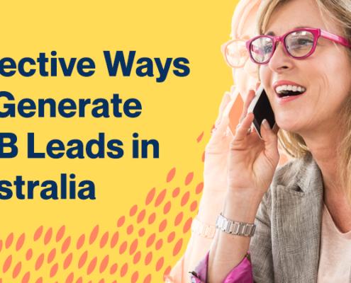 Lead Generation Australia - B2B Lead Generation Australia